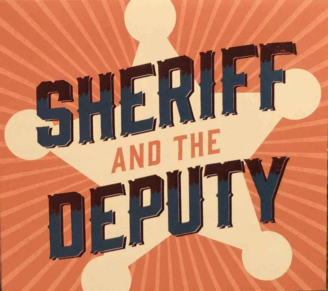 cropped-sheriff-and-the-deputy-cd.jpg